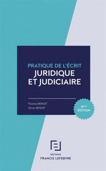 Pratique de l'écrit juridique et judiciaire