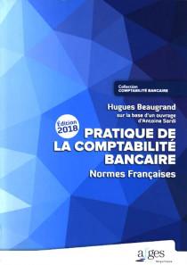 Pratique de la comptabilité bancaire - Edition 2018