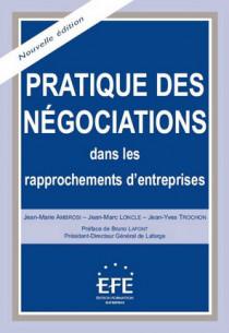 Pratique des négociations dans les rapprochements d'entreprises