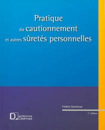 Pratique du cautionnement et autres sûretés personnelles (1 livre + 1 CD-Rom)