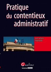 Pratique du contentieux administratif