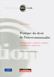 Pratique du droit de l'intercommunalité