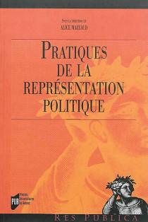 Pratiques de la représentation politique
