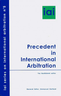 Precedent in International Arbitration N°5