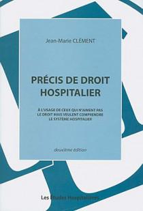Précis de droit hospitalier