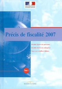 Précis de fiscalité 2007, 2 volumes