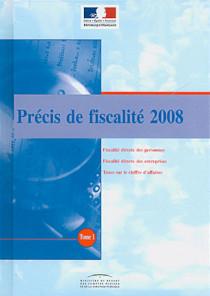 Précis de fiscalité 2008, 2 volumes
