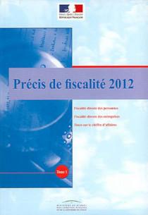 Précis de fiscalité 2012, 2 volumes