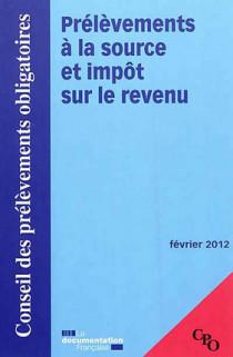 Prélèvements à la source et impôt sur le revenu