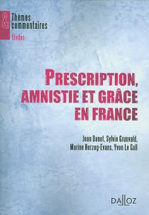 Prescription, amnistie et grâce en France