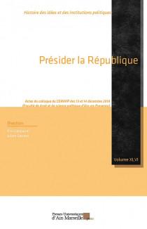 Présider la République