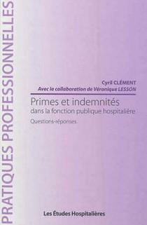 Primes et indemnités dans la fonction publique hospitalière