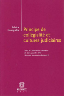 Principe de collégialité et cultures judiciaires
