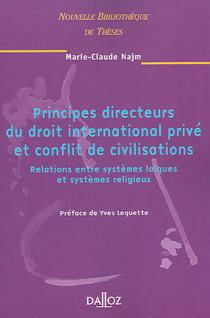 Principes directeurs du droit international privé et conflit de civilisations