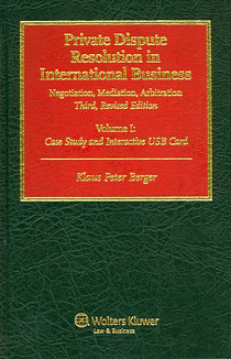 Private Dispute Resolution in International Business, 2 volumes