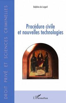 Procédure civile et nouvelles technologies