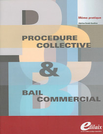 Procédure collective & bail commercial