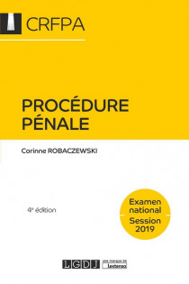 [EBOOK] Procédure pénale - CRFPA - Examen national Session 2019