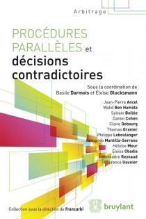 Procédures parallèles et décisions contradictoires