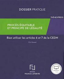 Procès équitable et principe de légalité