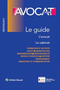Profession avocat :  le guide - Edition 2017