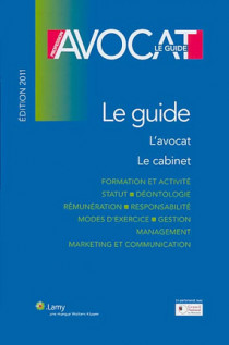 Profession avocat : le guide - Edition 2011
