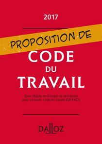 Proposition de code du travail 2017