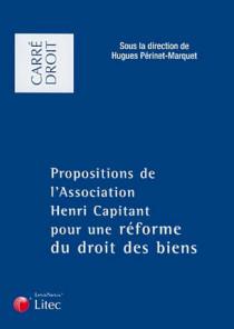 Propositions de l'Association Henri Capitant pour une réforme du droit des biens
