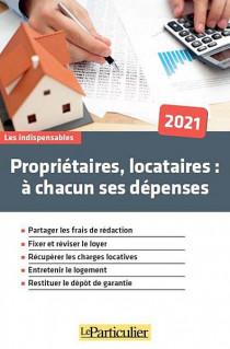 Propriétaires, locataires : à chacun ses dépenses 2021