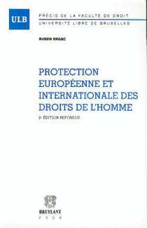 Protection européenne et internationale des droits de l'homme
