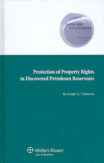 Protection of Property Rights in Discovered Petroleum Reservoirs