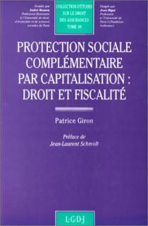 Protection sociale complémentaire par capitalisation : droit et fiscalité
