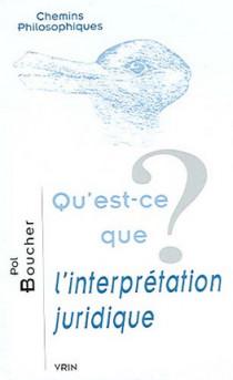 Qu'est-ce que l'interprétation juridique ?