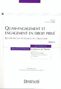 Quasi-engagement et engagement en droit privé. Recherche sur les sources de l'obligation