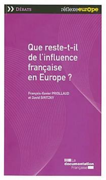 Que reste-t-il de l'influence française en Europe ?