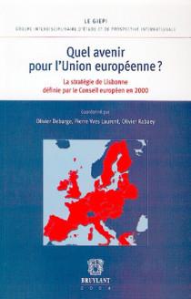Quel avenir pour l'Union européenne ?