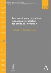 Quel avenir pour le système européen de protection des droits de l'homme ?