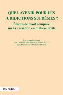 Quel avenir pour les juridictions suprêmes ?