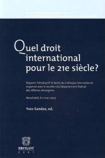 Quel droit international pour le 21e siècle ?