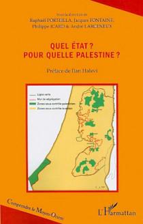 Quel Etat ? Pour quelle Palestine ?