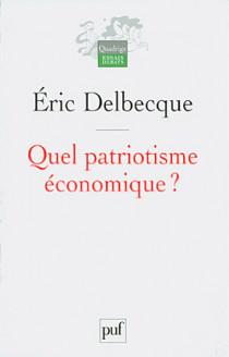 Quel patriotisme économique ?