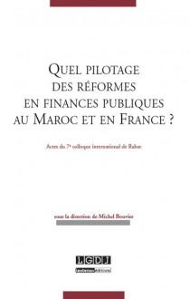 Quel pilotage des réformes en finances publiques au Maroc et en France ?