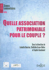 Quelle association patrimoniale pour le couple ?