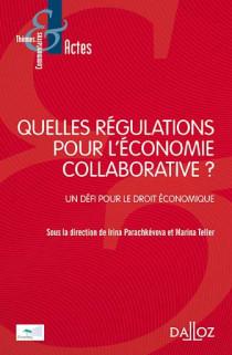 Quelles régulations pour l'économie collaborative ?