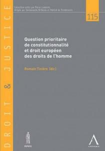 Question prioritaire de constitutionnalité et droit européen des droits de l'homme. Entre autonomie et convergence