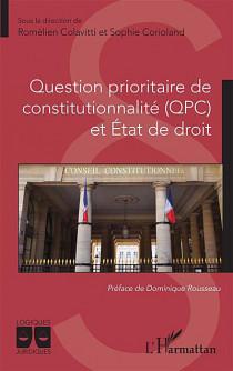 Question prioritaire de constitutionnalité (QPC) et État de droit