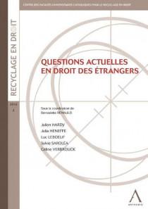 Questions actuelles en droit des étrangers