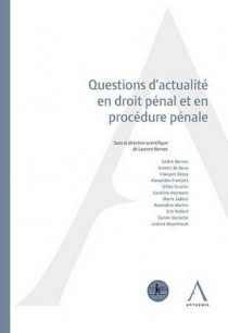 Questions d'actualité en droit pénal et en procédure pénale.