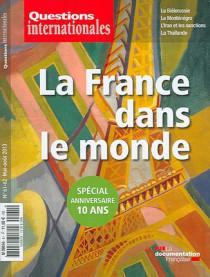 Questions internationales, mai-août 2013 N°61-62, spécial anniversaire 10 ans