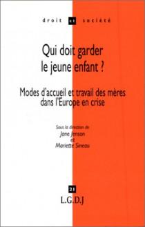 Qui doit garder le jeune enfant ? Mode d'accueil et travail des mères dans l'Europe en crise